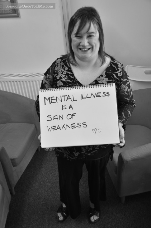 Mental Illness Is A Sign Of Weakness