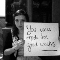 You Were Made For Good Works